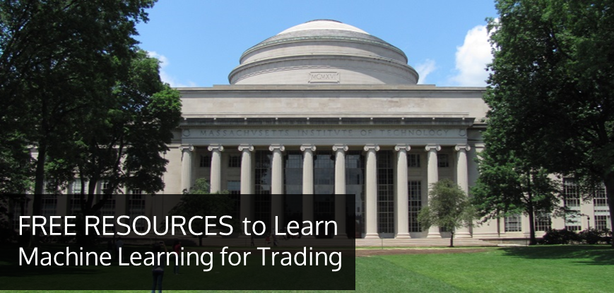 Free Resources to Learn Machine Learning for Trading