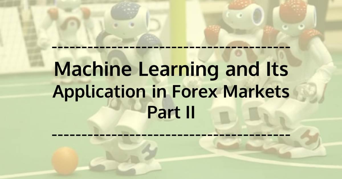 Machine learning forex