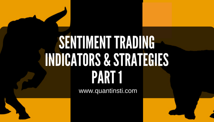 Sentiment Trading Indicators and Strategies - Part 1