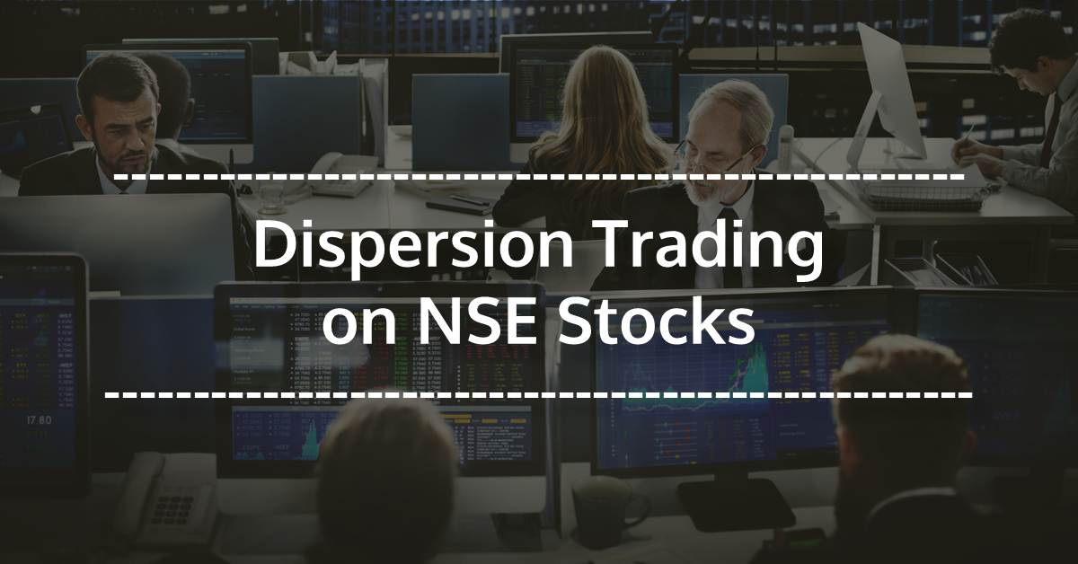 Dispersion Trading On NSE Stocks [EPAT PROJECT]