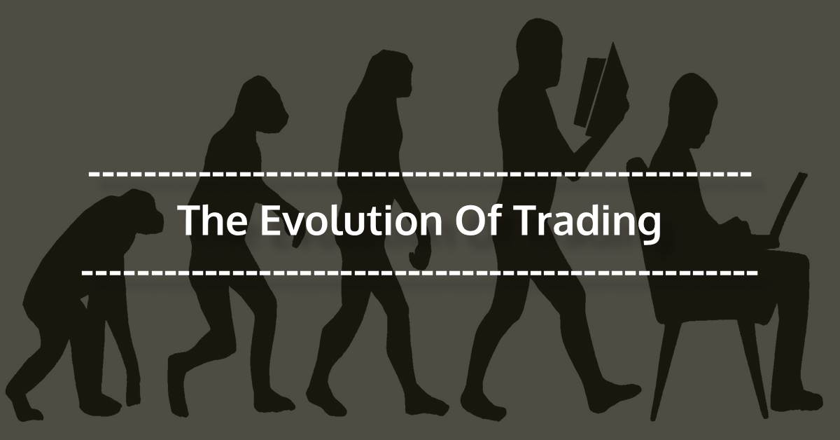 evolution of trade