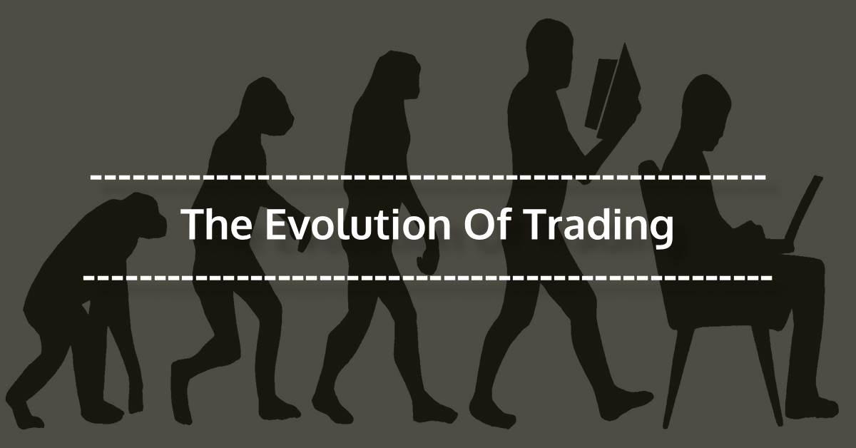 evolution of trade