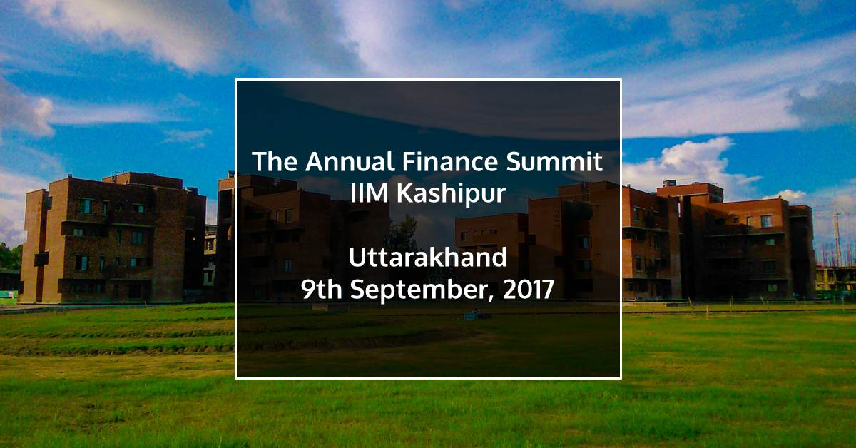 The Annual Finance Summit IIM Kashipur