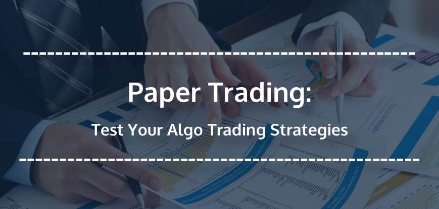 The Best Paper Trading Strategies - blogger.com