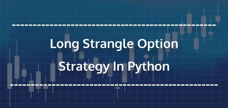 Option trading strategies strangle