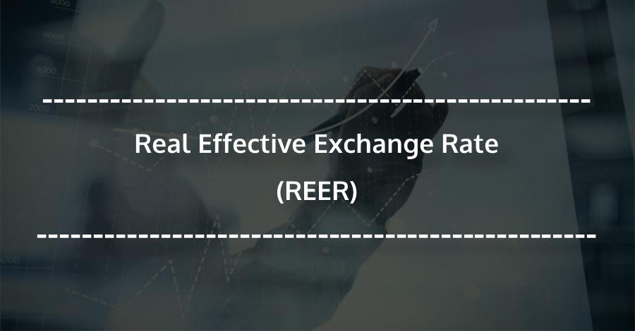 real effective exchange rate  reer