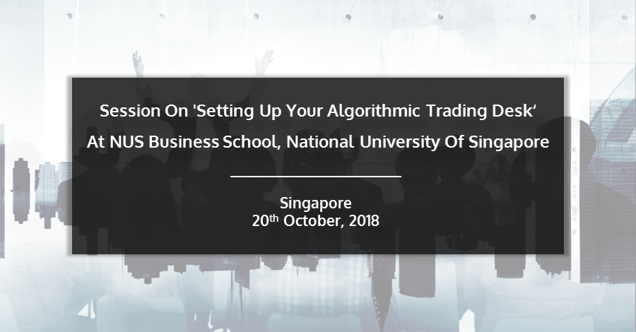 Session On Setting Up Your Algorithmic Trading Desk - Preview