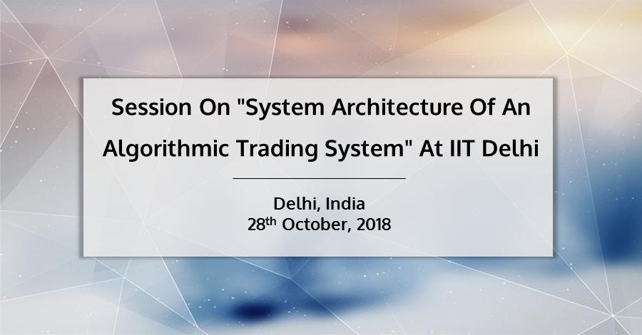 Session IIT Delhi QuantInsti