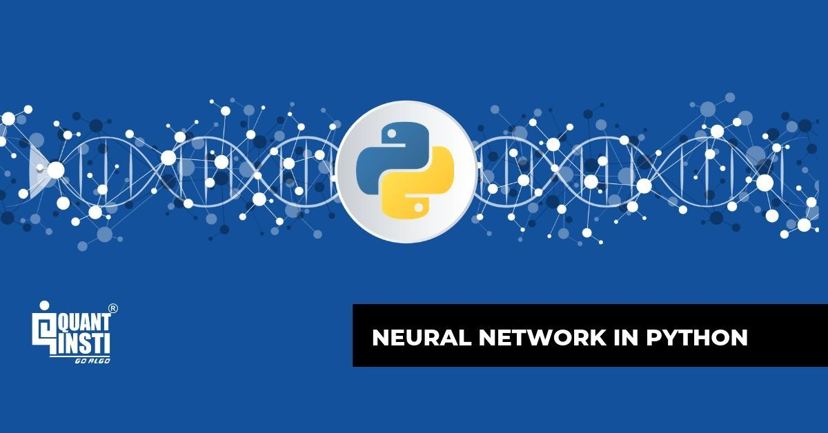 Neural Network In Python: Introduction, Structure and