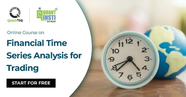 Financial Time Series Analysis for Trading Course