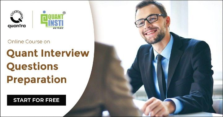 Quant Interview Questions